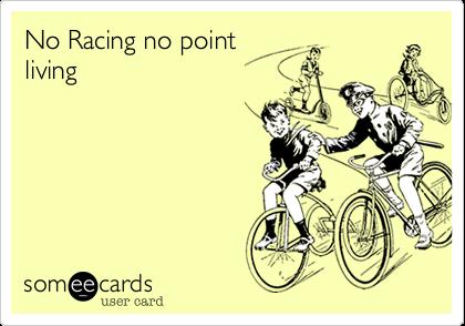No Racing no pointliving