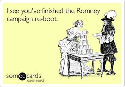 I see you've finished the Romneycampaign re-boot.