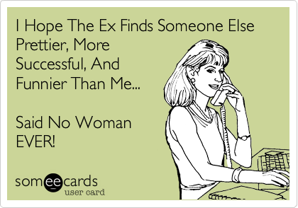 I Hope The Ex Finds Someone Else