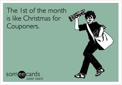 The 1st of the monthis like Christmas forCouponers.
