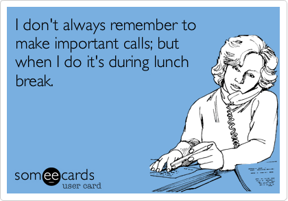 I don't always remember to