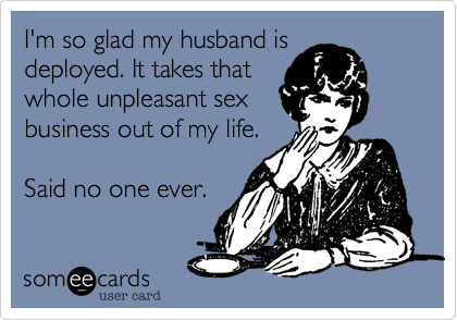 I'm so glad my husband is