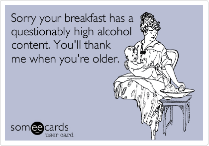 Sorry your breakfast has a