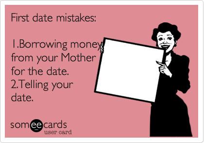 First date mistakes: