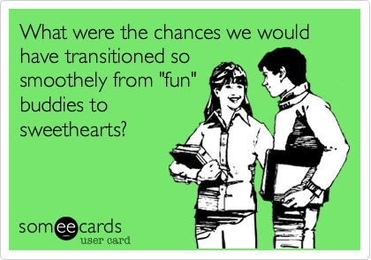 What were the chances we would have transitioned so
