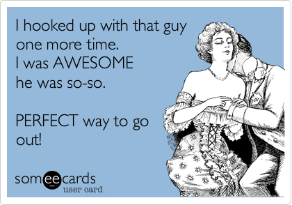 I hooked up with that guy