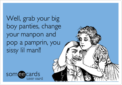 Well, grab your big