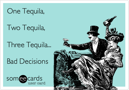 One Tequila, 