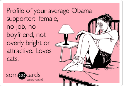 Profile of your average Obama