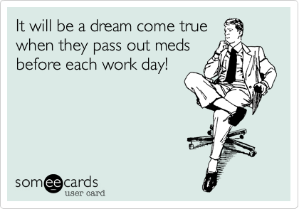 It will be a dream come true