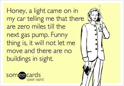 Honey, a light came on in
