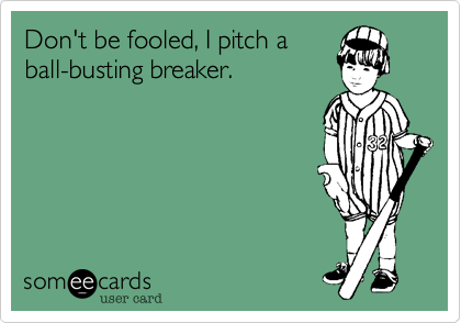 Don't be fooled, I pitch a