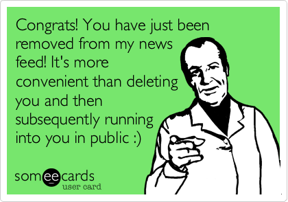 Congrats! You have just been removed from my news