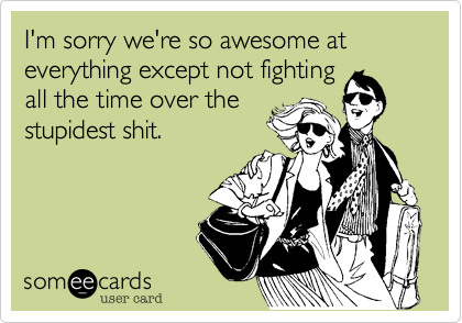 I'm sorry we're so awesome at 