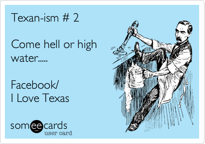 Texan-ism # 2