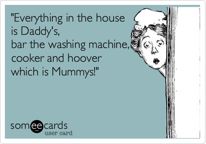 """Everything in the house