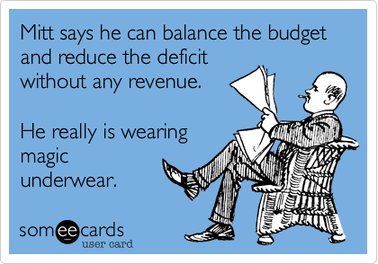 Mitt says he can balance the budget and reduce the deficit