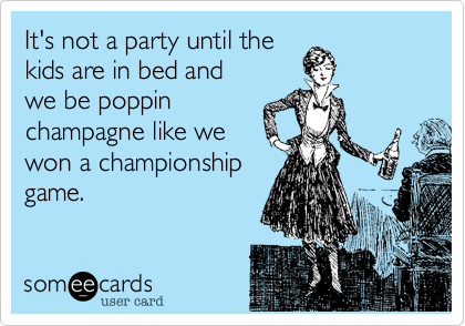 It's not a party until the