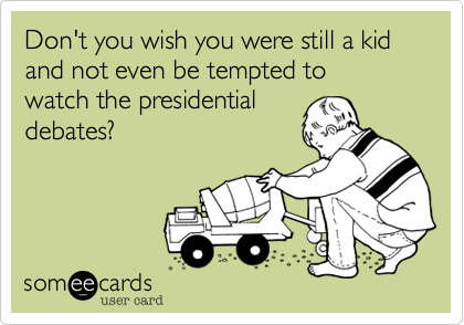 Don't you wish you were still a kid and not even be tempted to 