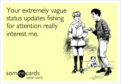 Your extremely vague