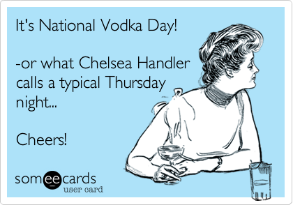 It's National Vodka Day!