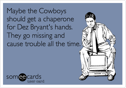 Maybe the Cowboys