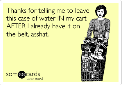 Thanks for telling me to leave