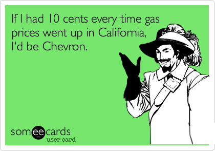 If I had 10 cents every time gas