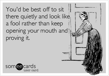 You'd be best off to sit