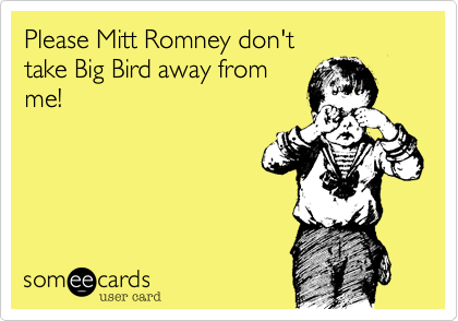 Please Mitt Romney don't