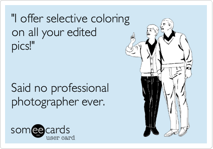 """I offer selective coloring