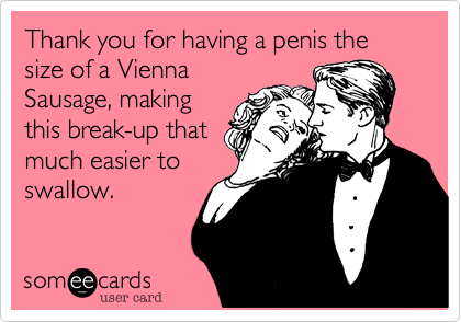 Thank you for having a penis the size of a Vienna