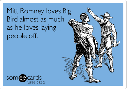 Mitt Romney loves Big