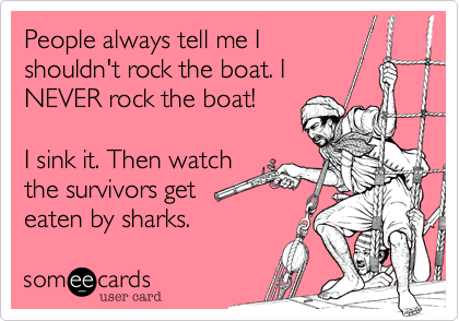 People always tell me I