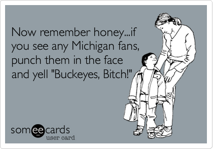 Now remember honey...if