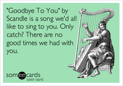 """Goodbye To You"" by 