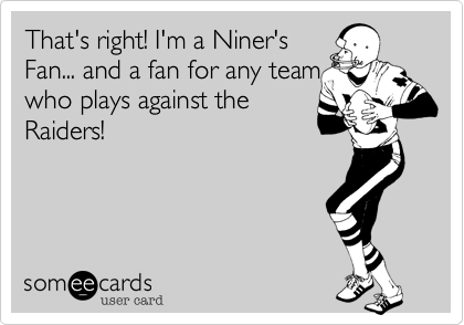 That's right! I'm a Niner's