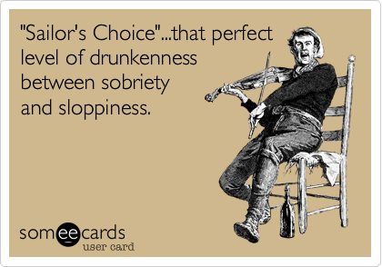 """Sailor's Choice""...that perfect 