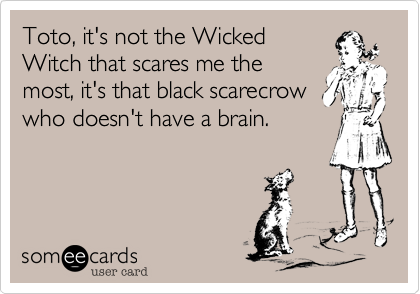 Toto, it's not the Wicked