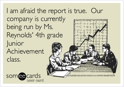 I am afraid the report is true.  Our company is currently
