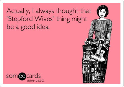 Actually, I always thought that