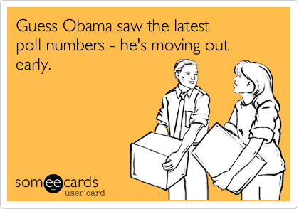 Guess Obama saw the latest poll numbers - he's moving out early.