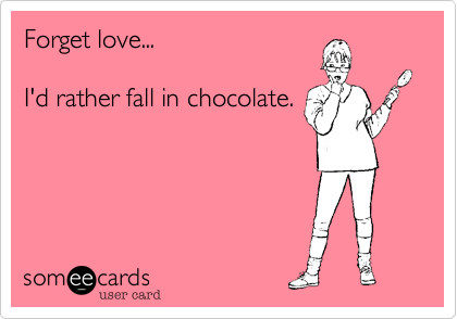 Forget love...