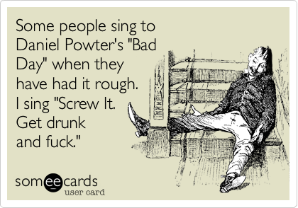 Some people sing to 