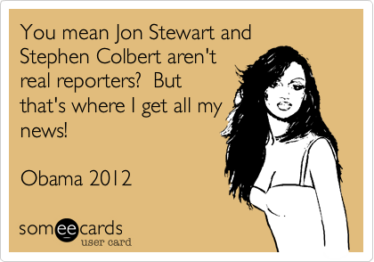 You mean Jon Stewart and