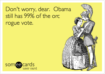Don't worry, dear.  Obama 