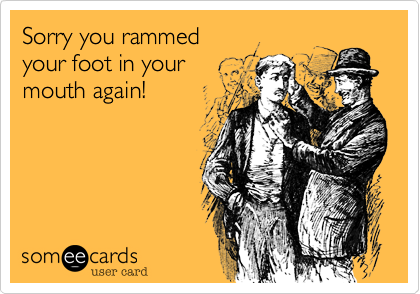 Sorry you rammed