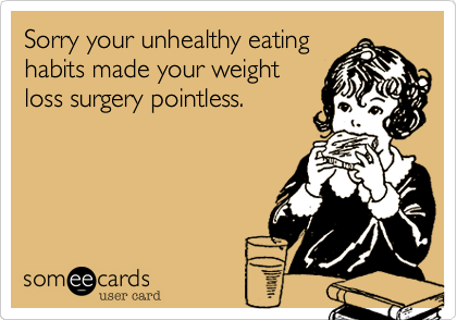 Sorry your unhealthy eating