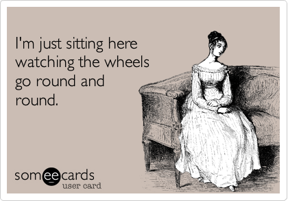 I'm just sitting here 