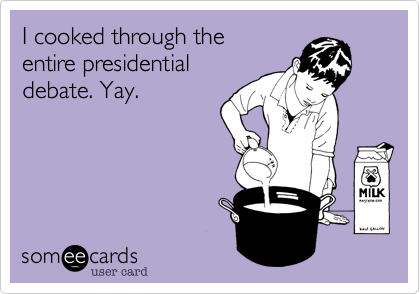 I cooked through the